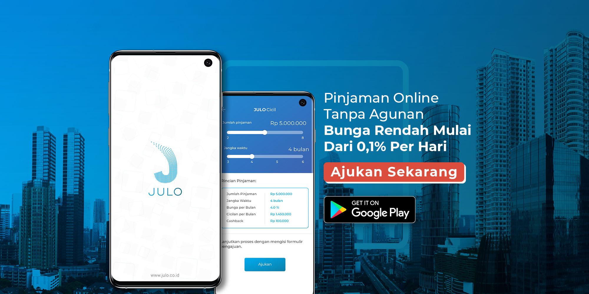 Julo Pinjaman Online Cepat Cair